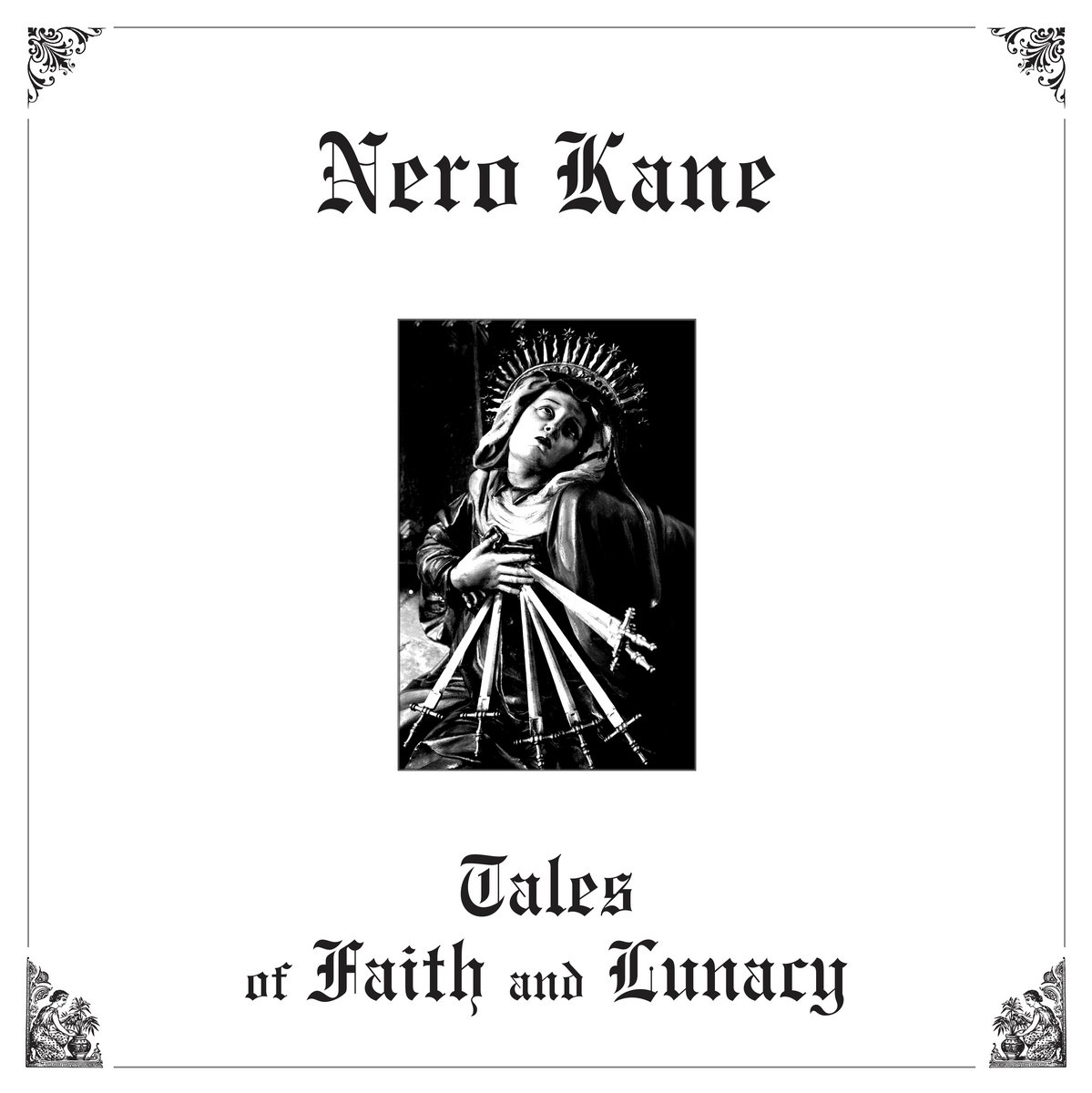 Nero Kane - Tales of Faith and Lunacy