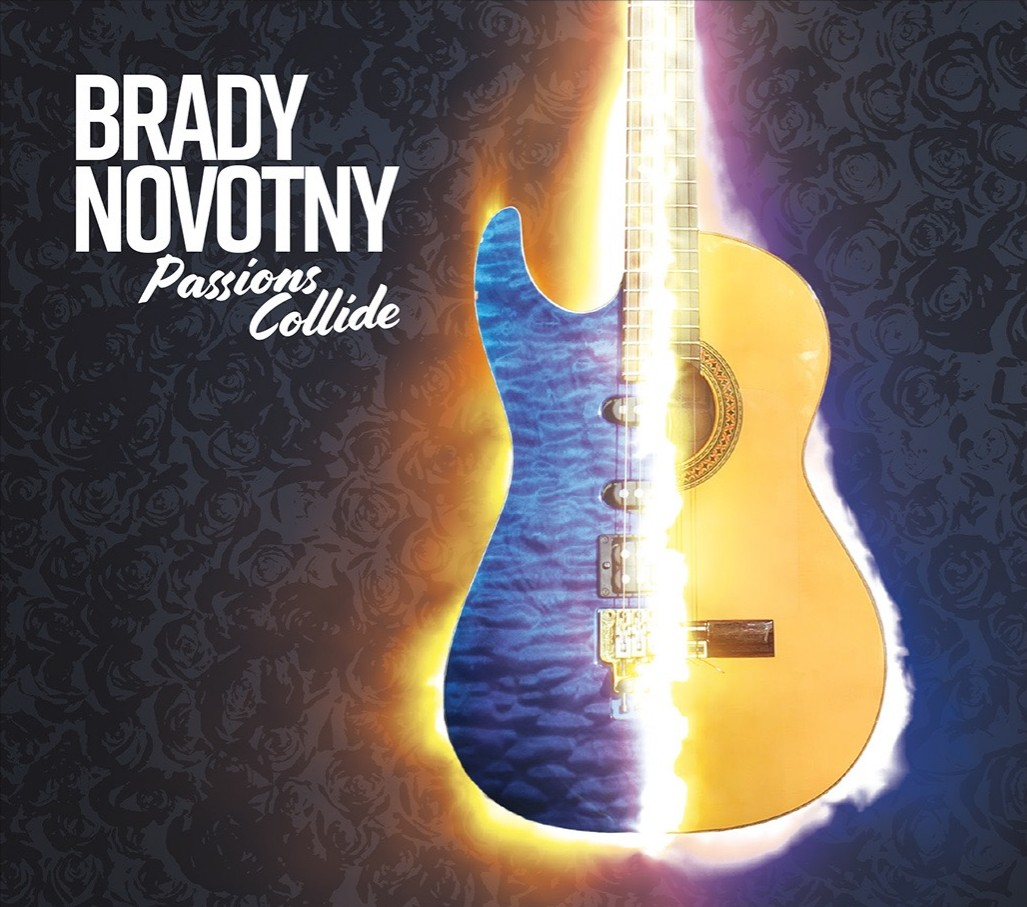 Experience the Virtuosic Guitar Playing of Brady Novotny, Passions Collide Now Available