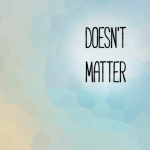 Doesn't Matter logo new