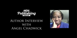 Author Interview Angel Chadwick