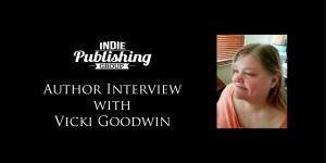 Author Interview Vicki Goodwin