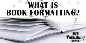 What is Book Formatting