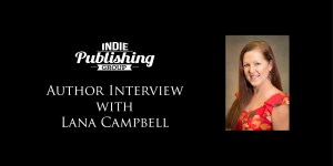 Author Interview Lana Campbell