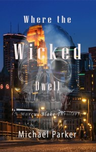 Michael Parker Where the Wicked Dwell