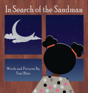 Timi Bliss In Search Of The Sandman