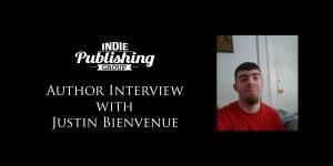 Author Interview Justin Bienvenue