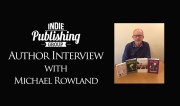 Author Interview with Michael Rowland!