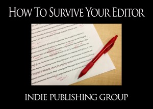 How To Survive Your Editor