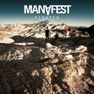 Manafest - Manafest_Fighter