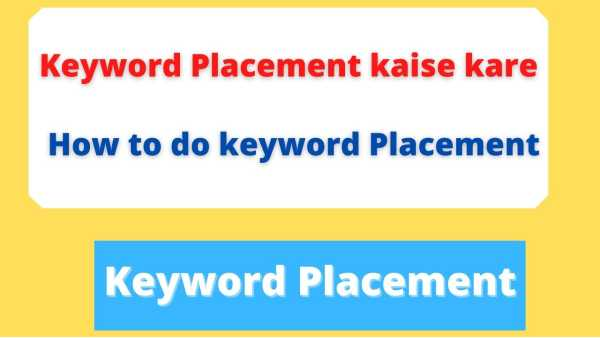 Blog Post me keyword placement kaise kare
