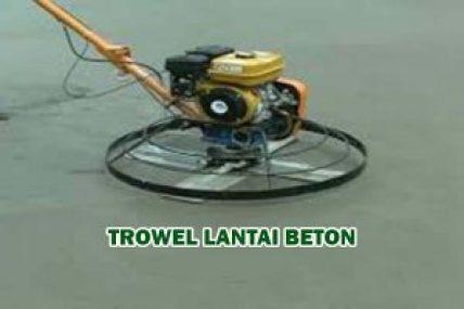 HARGA JASA TROWEL BETON