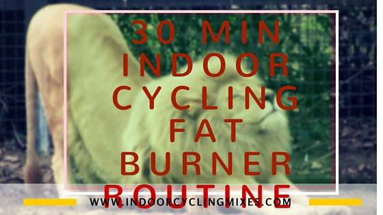 30 Min Indoor Cycling Fat Burner Routine