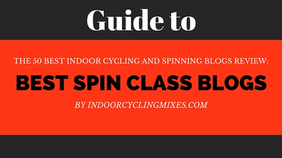 Top 50 Spin Class and Indoor Cycling Blogs