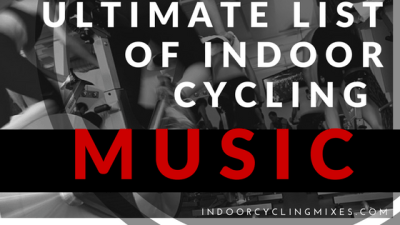Ultimate List of Indoor Cycling and Exercise Bike Music Ideas