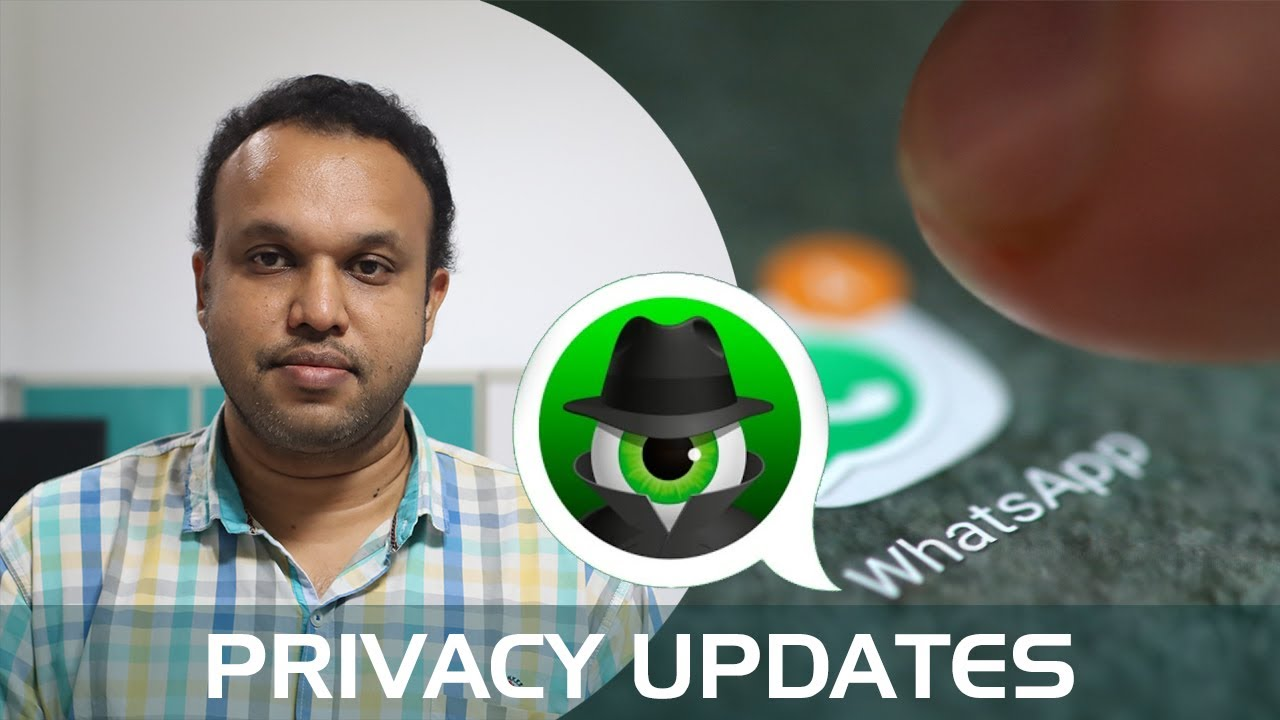 Whatsapp updates privacy features , what it means for you