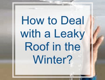 Dealing With a Leaking Roof in Winter