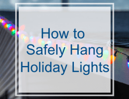 How to safely hang holiday lights