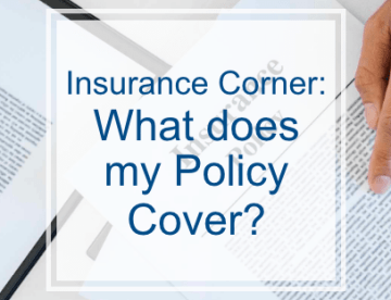 Insurance Corner: What does my policy cover?