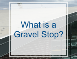 What is a Gravel Stop?