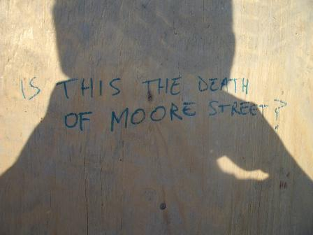 is this the death of moore street?