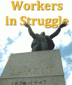 Éirígí -  Workers in Struggle