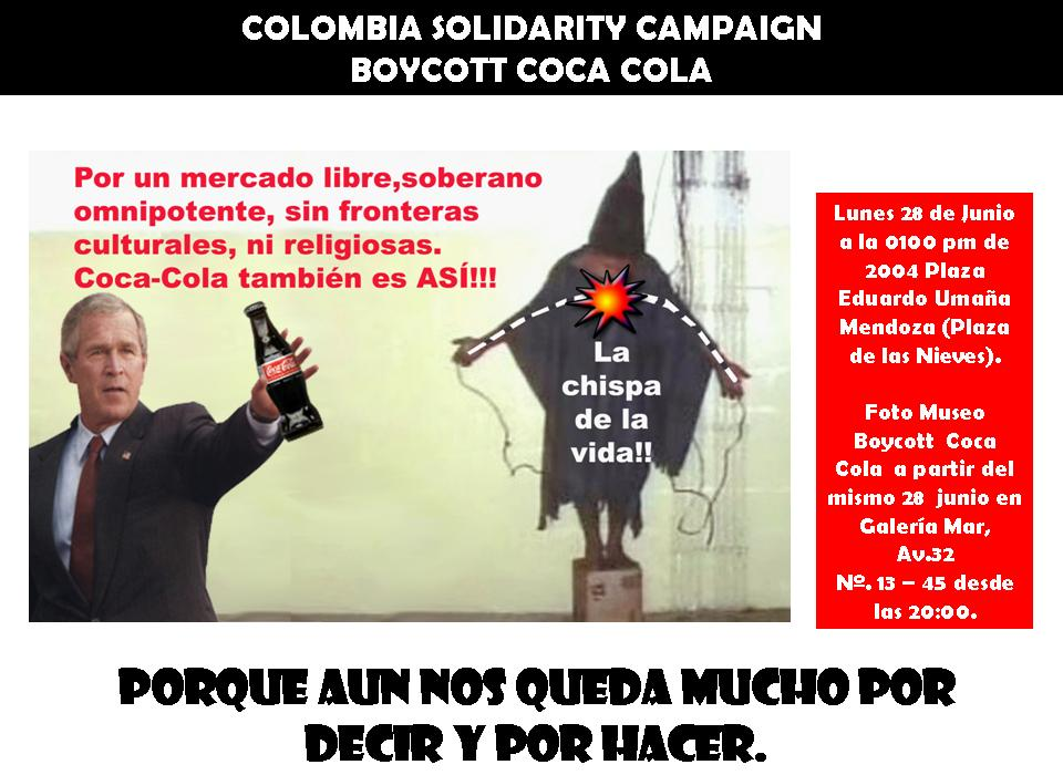 Boycott Coca Cola, where trade unionists in Colombia are murdered, poster