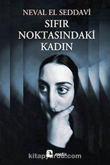 Dr. N. El Saadawi'nin Türkçe yayınlanmış eseri.jpg