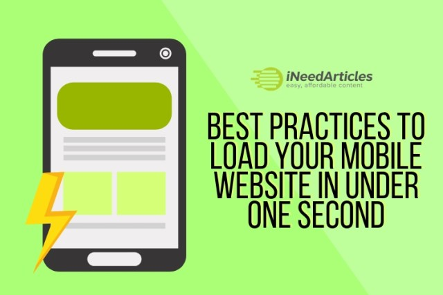 Best Practices To Load Your Mobile Website In Under One Second