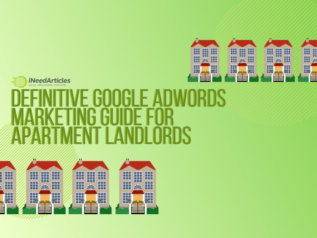 Definitive Google AdWords Marketing Guide for Apartment Landlords