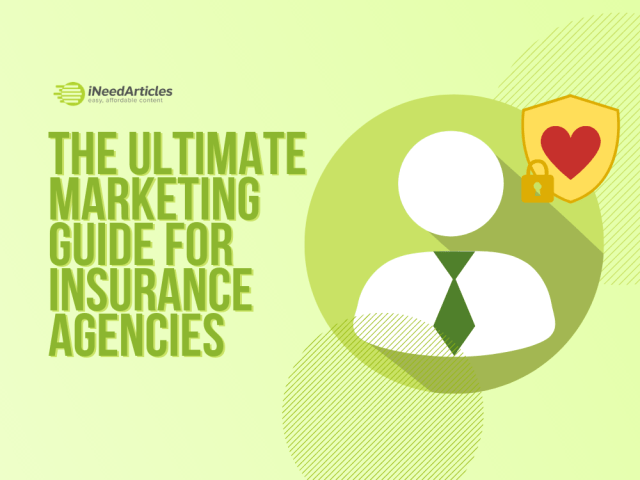 The Ultimate Marketing Guide For Insurance Agencies
