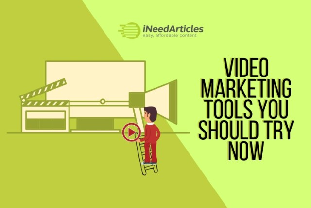 Video Marketing Tools You Should Try Now