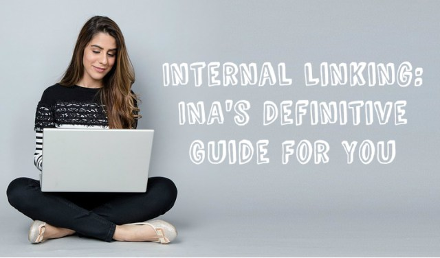 The Ultimate Guide to Internal Linking for Incredible Results | Internal Linking: INA's Definitive Guide For You | INeedArticles.com