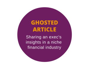 Ghostwritten article for finance industry executive