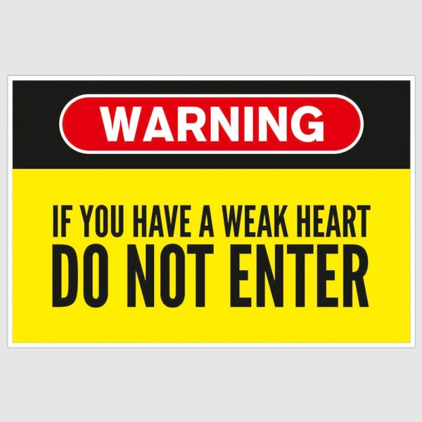 Warning - Do Not Enter Funny Poster (12 x 18 inch)