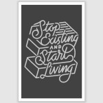 Start Living Inspirational Poster (12 x 18 inch)