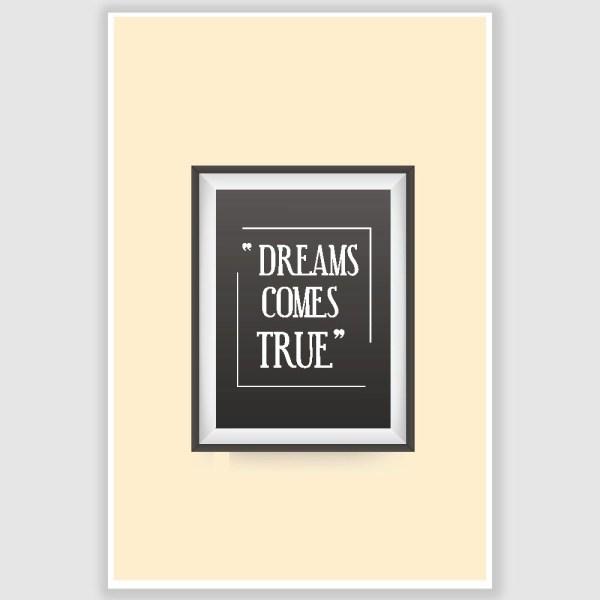 Dreams Come True Inspirational Poster (12 x 18 inch)
