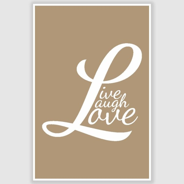 Live Laugh Love Motivational Poster (12 x 18 inch)