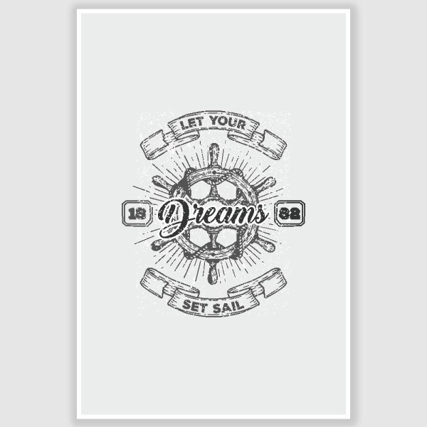 Let Your Dreams Set Sail Inspirational Poster (12 x 18 inch)