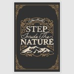 Step Inside The Nature Poster (12 x 18 inch)