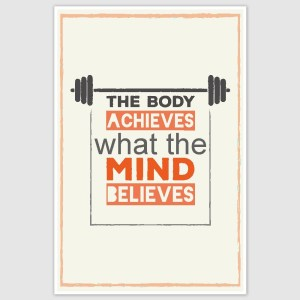 The Body Achieves Gym Motivation Poster (12 x 18 inch)