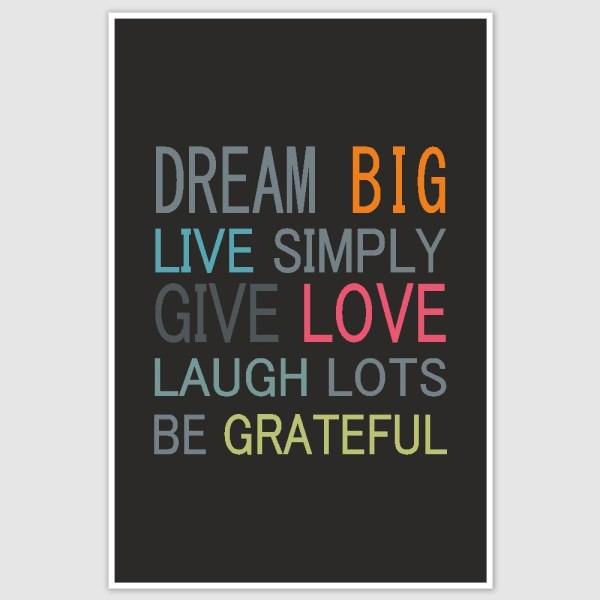 Dream Big Inspirational Poster (12 x 18 inch)