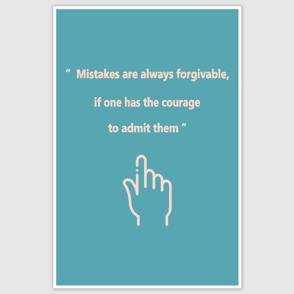 Mistakes are forgivable Poster (12 x 18 inch)