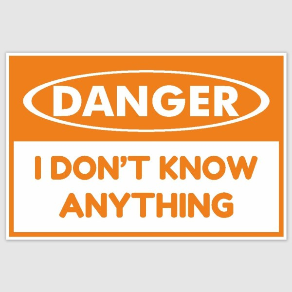 Danger Funny Poster (12 x 18 inch)