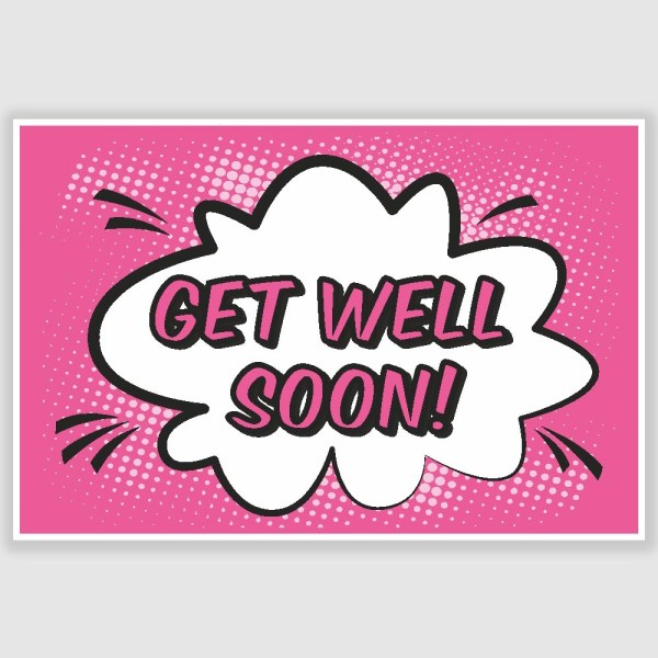 Get Well Soon Poster (12 x 18 inch)