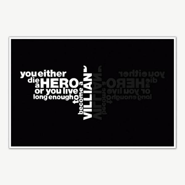 The Dark Knight You Either Die A Hero Quote Poster Art    Movie Poster