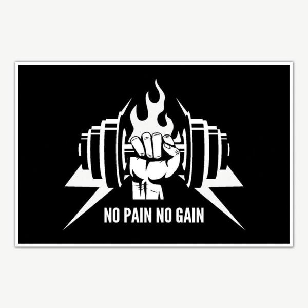 No Pain No Gain Gym Poster Art   Gym Motivation Posters