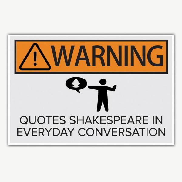 Warning Quotes Shakespeare Poster | Funny Posters For Room