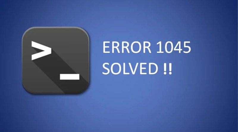 ERROR 1045 (28000) – MYSQL Connection Error