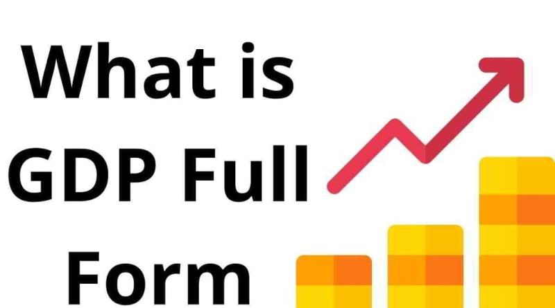 What is GDP Full Form ?
