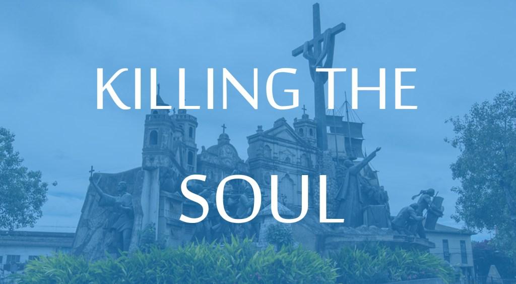 killing the soul2
